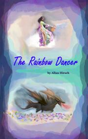 The Rainbow Dancer by Allan Hirsch