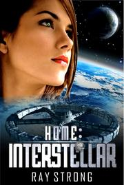 Home: Interstellar by Ray Strong