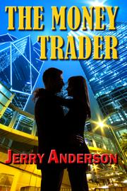 The Money Trader by Jerry  Anderson