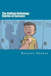 The Bullied Anthology: Stories of Success  by Bhavya  Kaushik
