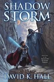 Shadow Storm by David K. Hall