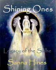 Shining Ones by Sanna Hines