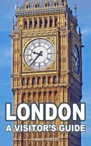 London: A Visitor's Guide by Craig Cross
