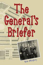 THE GENERAL'S BRIEFER by Robert J. Woolsey
