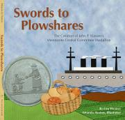Swords to Plowshares by Lisa Weaver