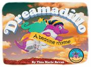 Dreamadillo: A bedtime rhyme by Tina Marie Bevan