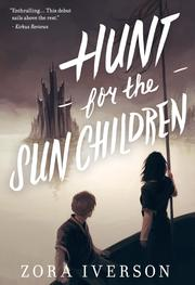Hunt for the Sun Children by Zora Iverson