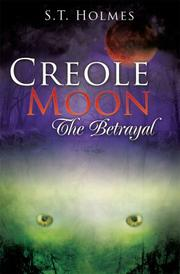 Creole Moon by S. T. Holmes