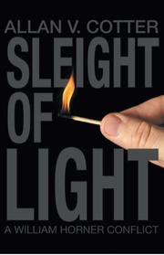 Sleight of Light by Allan V. Cotter