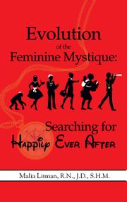 Evolution of the Feminine Mystique  by Malia Litman