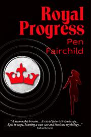 Royal Progress by Pen Fairchild
