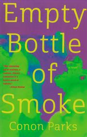 Empty Bottle of Smoke by Conon Parks