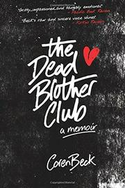 The Dead Brother Club by Coren Beck