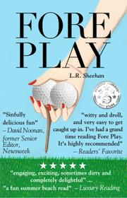 Fore Play by Linda Faiola Sheehan