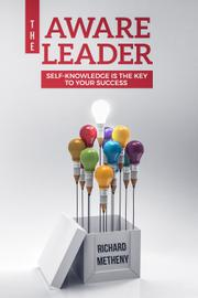 The Person Leaders Really Need To Know by Richard Metheny
