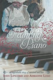 The Painting and The Piano by John Lipscomb