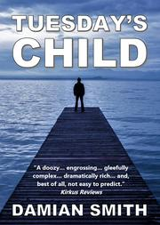 Tuesday's Child by Damian Smith