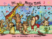 It's Music Time by T.C. Bartlett