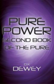 Pure Power by DK Dewey