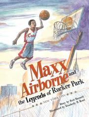 Maxx Airborne and the Legends of Rucker Park by Scot Barnett