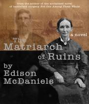 The Matriarch of Ruins by Edison McDaniels
