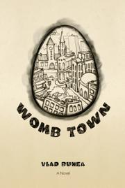 WOMB TOWN by Vlad Bunea