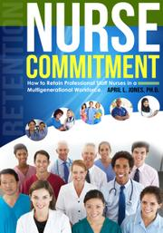 Nurse Commitment by April Jones