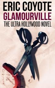 Glamourville by Eric Coyote