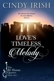 Love's Timeless Melody by Cindy Irish