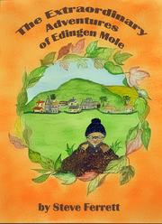 The Extraordinary Adventures of Endingen Mole by Stephen Ferrett