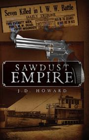 Sawdust Empire by J.D. Howard
