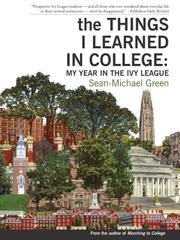 The Things I Learned in College by Sean-Michael Green