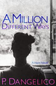 A Million Different Ways by P. Dangelico