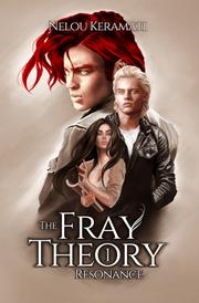 The Fray Theory by Nelou Keramati