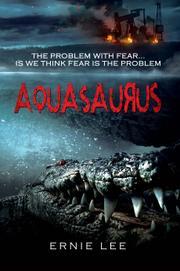 AQUASAURUS by Ernie Lee