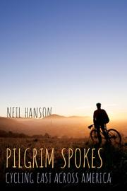 Pilgrim Spokes by Neil Hanson
