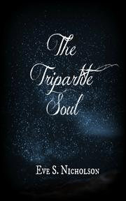 The Tripartite Soul by Eve S. Nicholson