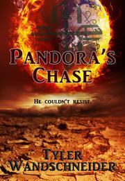 Pandora's Chase by Tyler Wandschneider