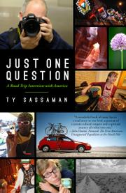Just One Question by Ty Sassaman