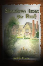 Shadows from the Past by Judith Erwin
