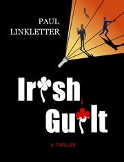 Irish Guilt by Paul Linkletter