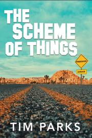The Scheme of Things by Tim Parks