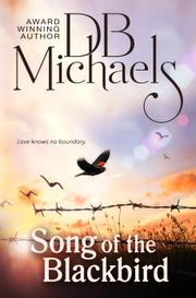 Song of the Blackbird by D.B. Michaels
