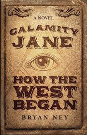 Calamity Jane by Bryan Ney