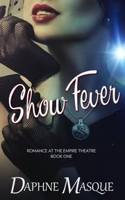 Show Fever by Daphne Masque