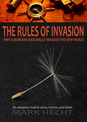 The Rules of Invasion by Mark Hecht