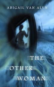 The Other Woman by Abigail Van Alyn