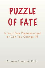 Puzzle of Fate by A. Reza Kamarei