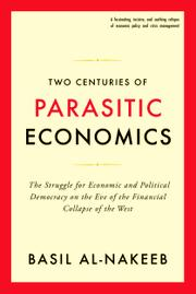 Two Centuries of Parasitic Economics by Basil Al-Nakeeb
