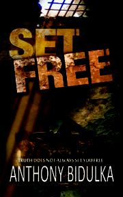 Set Free by Anthony Bidulka